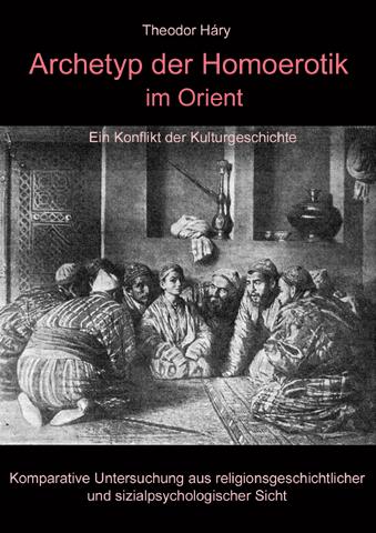Archetyp der Homoerotik im Orient 480x